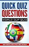 Quick Quiz Questions: World Cup Quiz