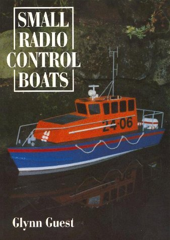 Small Radio Control Boats by Glynn Guest (1998-12-31) par Glynn Guest