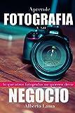 Image de Aprende Fotografia y su Negocio: Lo que otros Fotografos no te quieren decir.