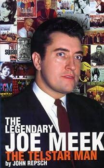 The Legendary Joe Meek par [Repsch, John]