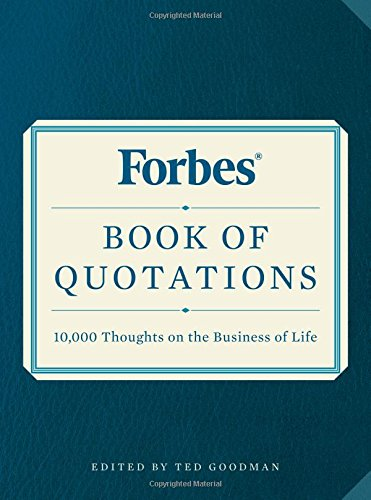 forbes-book-of-quotations-10000-thoughts-on-the-business-of-life