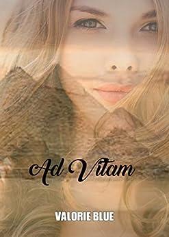 Ad Vitam par [Blue, Valorie]