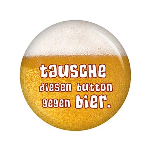 - Tausche diesen Button gegen Bier. - 37mm Button Pin Ansteckbutton als Geschenk oder Mitbringsel (Button Pins)