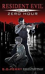 Zero Hour (Resident Evil Book 7)