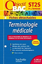 Objectif Bac - Fiches détachables - Terminologie médicale Terminale ST2S