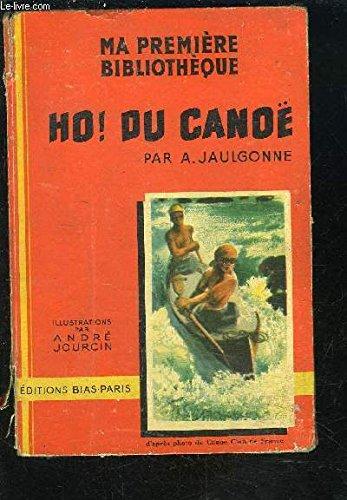 HO! DU CANOE