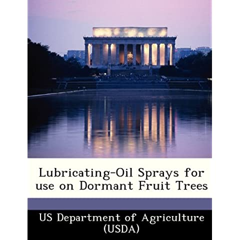 Lubricating-Oil Sprays for Use on Dormant Fruit Trees