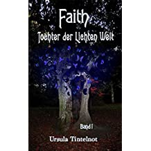 FAITH: Tochter der Lichten Welt