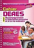 Cahier - DEAES - Accompagnement à l'éducation inclusive et à la vie ordinaire