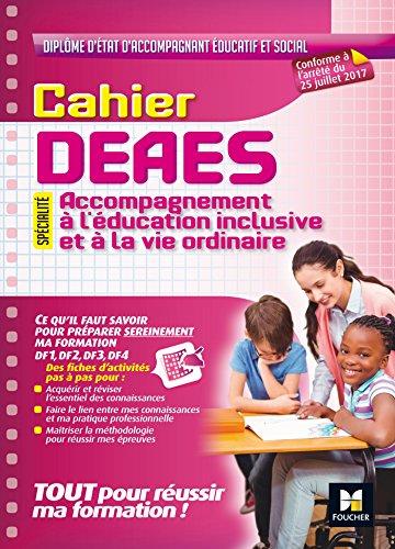 Cahier - DEAES - Accompagnement à l'éducation inclusive et à la vie ordinaire par Kamel Abbadi