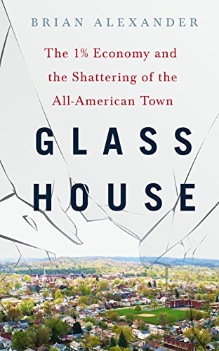 Economy and the Shattering of the All-American Town (English Edition) ()
