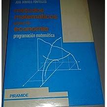 Metodos matematicos para la economia : programacion matematica