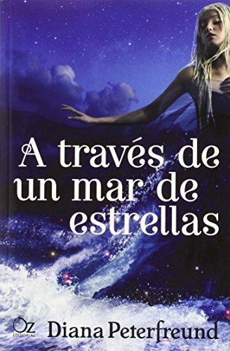 A Través De Un Mar De Estrellas por Diana Peterfreund