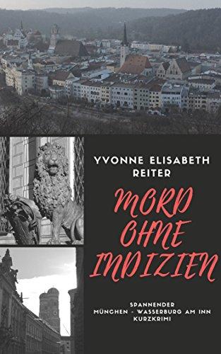 Mord ohne Indizien (München-Kurzkrimi-Reihe 2)
