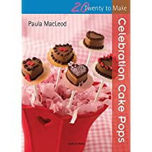 Celebration Cake Pops (Twenty to Make)
