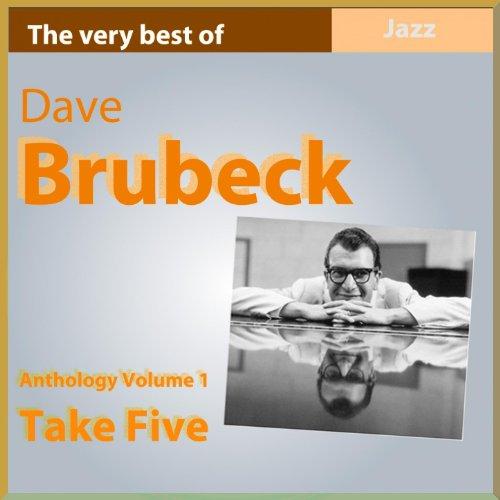 Dave Brubeck Anthology, Vol. 1...