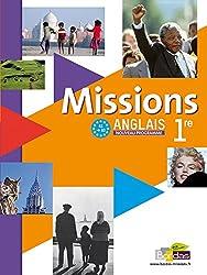 Missions ANGLAIS 1re • Manuel de l'élève avec CD audio élève Grand Format (Éd. 2011)
