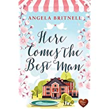 Here Comes the Best Man: A heartwarming transatlantic read. Perfect to snuggle up with this winter!