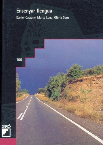 Ensenyar Llengua: 106 (Grao - Catala) por Daniel Cassany Comas