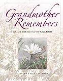 Grandmother Remembers (Helen Exley Giftbooks)