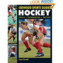 Hockey: Skills. Techniques. Tactics (Crowood Sports Guides)