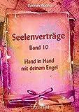 Image de Seelenverträge Band 10: Hand in Hand mit deinem Engel
