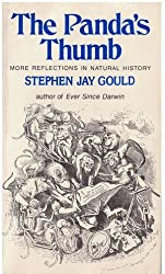 The Panda's Thumb: More Reflections in Natural History by Stephen Jay Gould (1982-05-03)