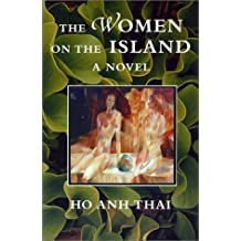 The Women on the Island by Ho Thai (2001-05-01)