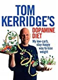 Kyпить Tom Kerridge's Dopamine Diet: My low-carb, stay-happy way to lose weight на Amazon.co.uk