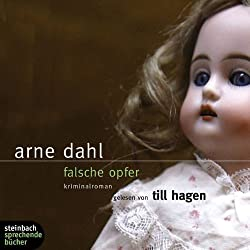 Falsche Opfer. 3. Fall. Kriminalroman. 6 CDs von Arne Dahl (2007) Audio CD