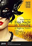 Johann Strauss, Eine Nacht in Venedig
