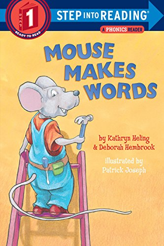 Mouse Makes Words: Step Into Reading 1