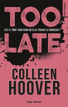Too late - Colleen Hoover (2018) sur Bookys