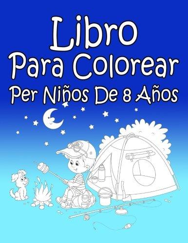 Libro Para Colorear Per Niños De 8 Años por AP Libro Para Colorear