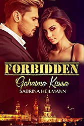 Forbidden: Geheime Küsse