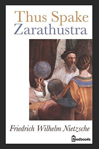 Thus Spake Zarathustra (Annotated)
