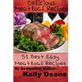 Delicious Meatloaf Recipes: 51 Best Easy Meatloaf Recipes (English Edition)