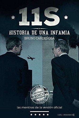11-S Historia de una infamia: Las mentiras de la «versión oficial» por Bruno Cardeñosa