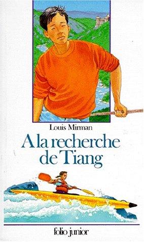 À la recherche de Tiang par Louis Mirman