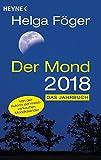 Der Mond 2018: Das Jahrbuch - Helga Föger