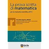 La prova scritta di matematica per la maturità scientifica 2015
