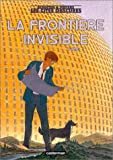 frontière invisible- 1 (La) : Les cités obscures. 8 | Schuiten, François (1956-....). Auteur