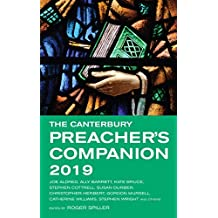 The Canterbury Preacher's Companion 2019: 150 complete sermons for Sundays, Festivals and Special Occasions
