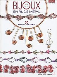 Bijoux en fil métal : 50 modèles originaux par Lionel Hoerner