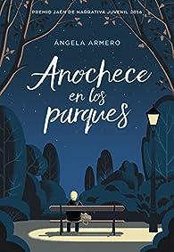 Anochece en los parques par  Ángela Armero
