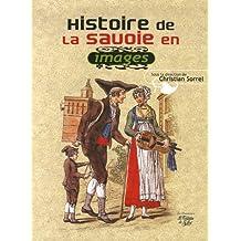 Histoire de la Savoie : Images et récits