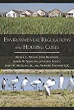 Environmental Regulations and Housing Costs by Dr. Arthur C. Nelson Ph.D. FAICP (2009-04-06)