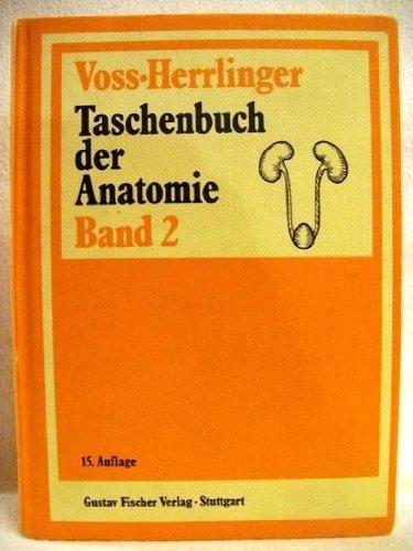 Taschenbuch der Anatomie Band 2 - Verdauungssystem - Atmungssystem - Urogenitalsystem - Gefäßsystem