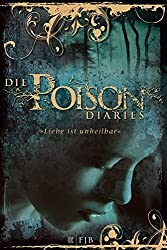 Die Poison Diaries Band 01 by Maryrose Wood (2011-06-06)