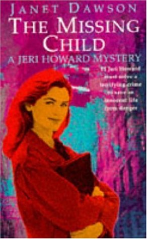 The Missing Child (A Jeri Howard mystery)